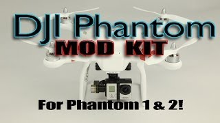DJI Phantom 1 & 2 - Mod Kit - Risers, Landing Gear, Shelf Unit
