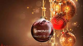 Kronos - Carol Of The Bells [FREE TRACK]