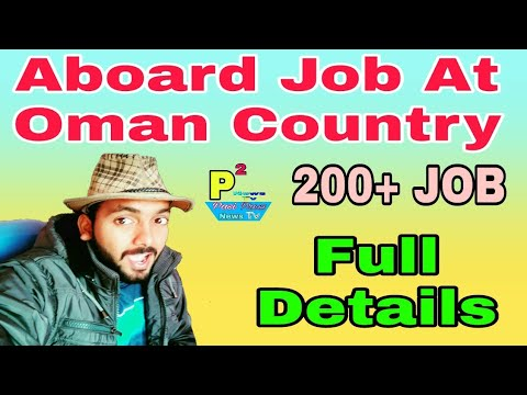 New Abroad Jobs At Oman Gulf Country, 200+ Job With Full Details Video