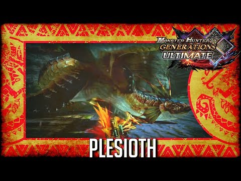 Monster Hunter Generations Ultimate: Plesioth thumbnail