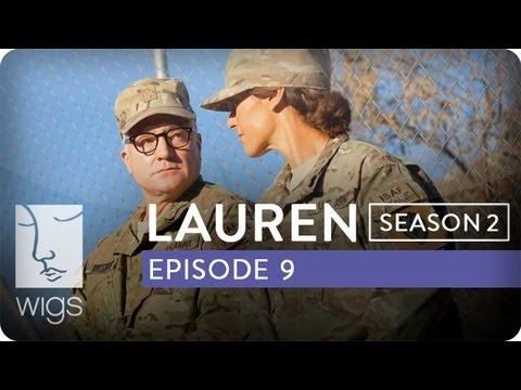 Lauren | Season 2, Ep. 9 of 12 | Feat. Troian Bellisario & Jennifer Beals | WIGS