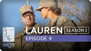 Lauren | Season 2, Ep. 9 of 12 | Feat. Troian Bellisario & Jennifer Beals | WIGS