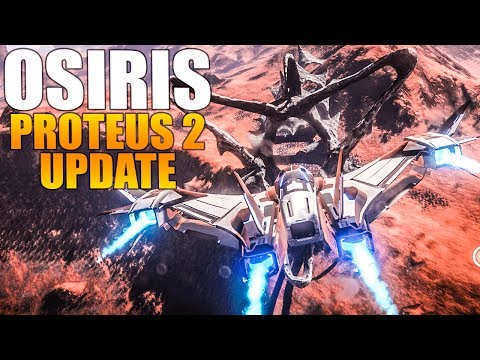 Osiris: New Dawn - NEW UPDATE, NEW PLANET, NEW ITEMS, NEW ALIENS! PROTEUS 2 - Survival Gameplay