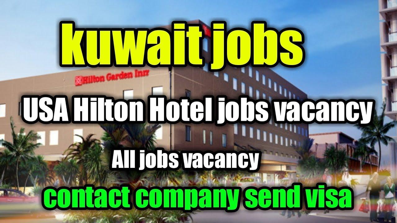 Kuwait Jobs Hilton Hotel Jobs Vacancy 2019 Kuwait Jobs Vacancy