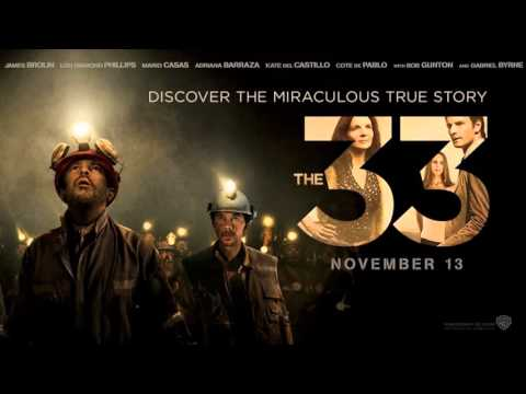 Soundtrack The 33 (Theme Song) - Trailer Music The 33