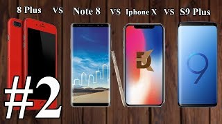 Samsung Note 8 || Samsung S9 Plus VS IPhone X || Apple 8 Plus #2 🍎 🍎📱📱