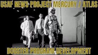 USAF NEWS  PROJECT MERCURY / ATLAS BOOSTER PROGRAM DEVELOPMENT 72922B