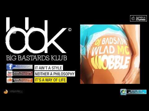 DJ BADSAM & WLAD MC - WOBBLE [ Extended ]