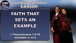 The Lesson Sunday School : Nov. 10, 2019 FAITH THAT SETS AN EXAMPLE