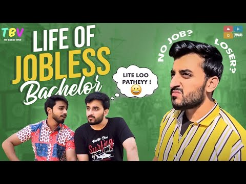Download LIFE OF A JOBLESS BACHELOR IN INDIA | Comedy | The Baigan Vines