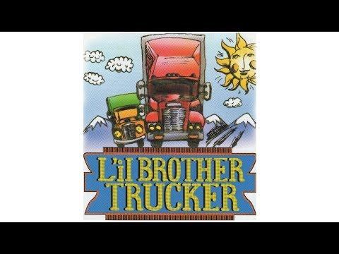 L'il Brother Trucker – Musical Comedy CD — Trailer