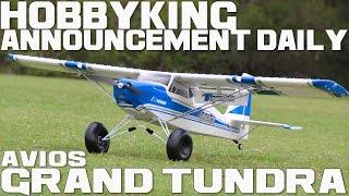 Avios Grand Tundra - Hobbyking Announcement Daily