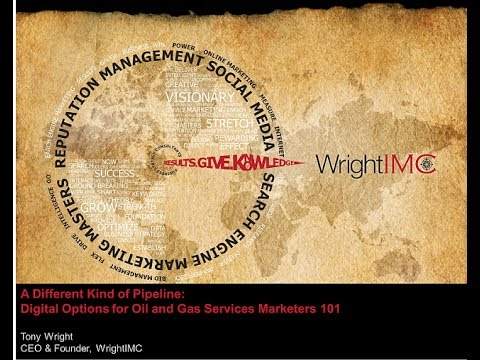 WrightIMC Oil and Gas Services Marketing Webinar December 2013