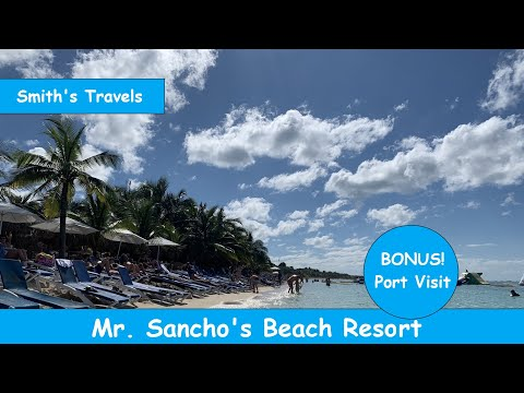 Mr. Sancho's All Inclusive Resort In Cozumel, Mexico And Carnival Cruise Port Day.