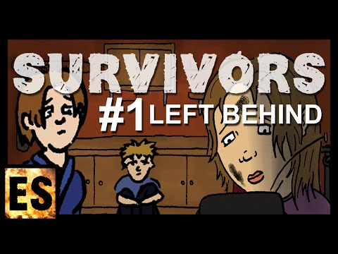 Survivors Ch. #1 - Left Behind (Whaat!? No Rapture?) - Apocalyptic Movie