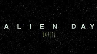 Alien Day   20th Century FOX