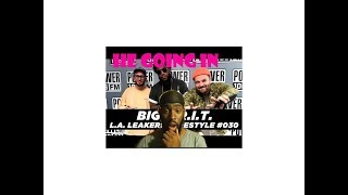Big Krit Freestyle With The L.A. Leakers - Freestyle #030 (BEST REACTION!!!!!)