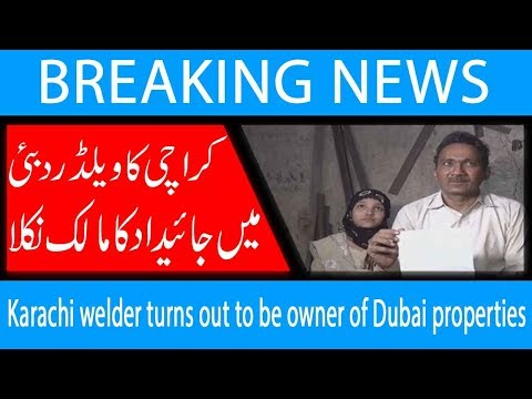 Karachi welder turns out to be owner of Dubai properties | 14 Nov 2018 | Headlines | 92NewsHD
