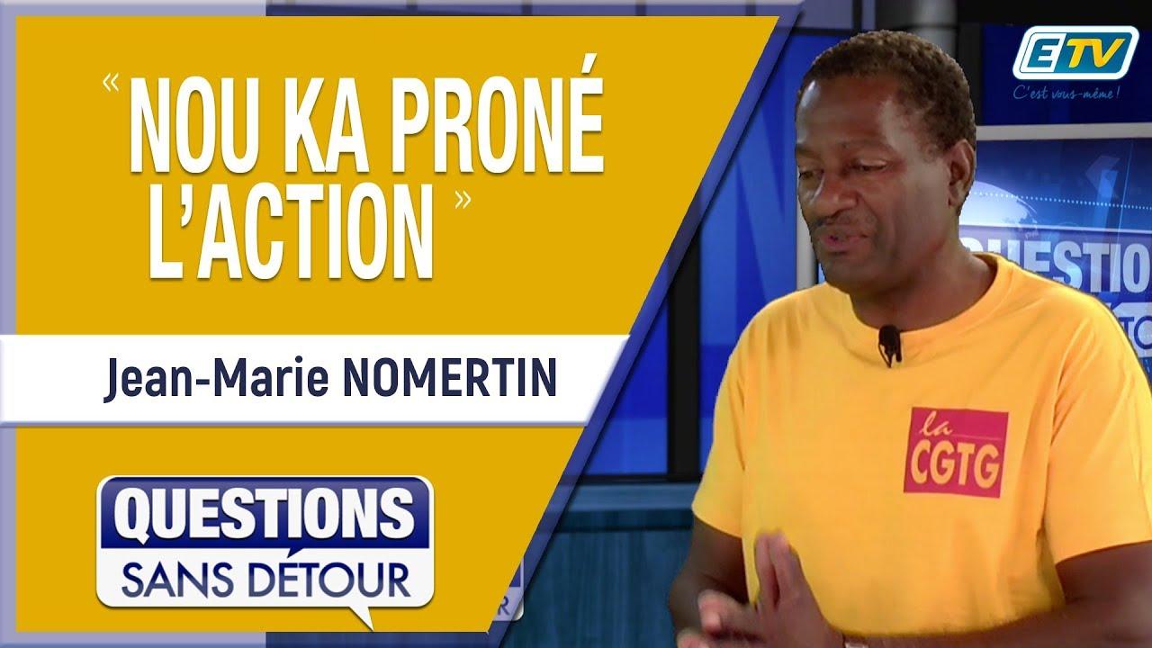 Questions Sans Détour avec Jean-Marie NOMERTIN