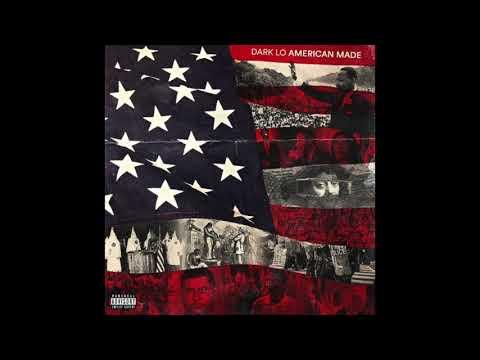 Dark Lo - American Made (Full Album) Mp3