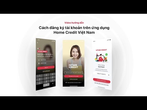 Hướng Dẫn đăng Ký Tài Khoản Trên ứng Dụng - Home Credit Việt Nam