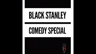 Black Stanley  Comedy Special Trailer