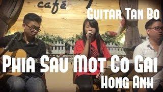 Phía sau một cô gái - Acoustic Cover - Guitar Tân Bo ft Hồng Anh ft cajon Khoa Âu at Say cafe