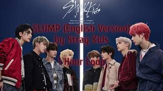 Download lagu SLUMP English Version by Stray Kids 1 Hour Loop