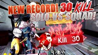 REKOR BARU!! 30 KILL SOLO VS SQUAD!! FREE FIRE BATTLEGROUNDS