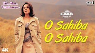 Gambar cover O Sahiba (Jhankar) - Dil Hai Tumhaara | Sonu Nigam, Kavita Krishnamurthy