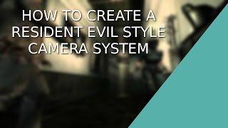 [EENHEID 5] [C#] Hoe maak je een Resident Evil-stijl camera-systeem