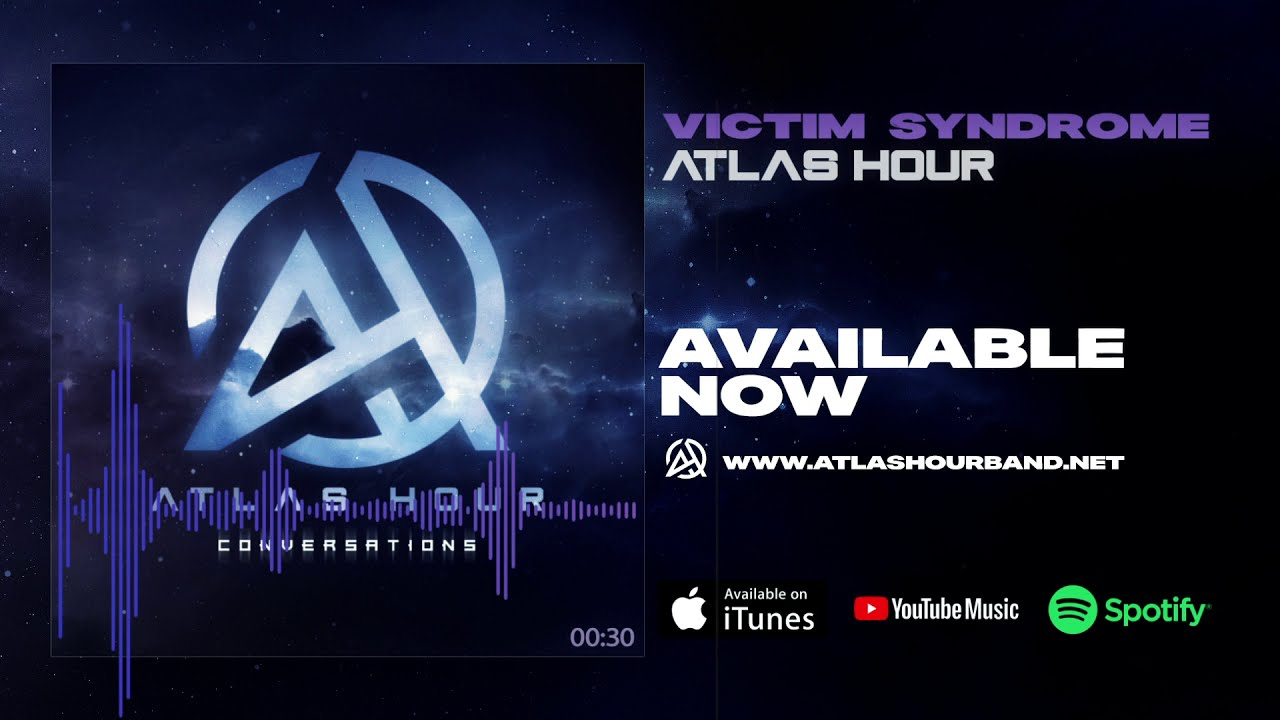 Atlas Hour - Victim Syndrome