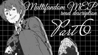 (Open) Multifandom MEP - Everybody wants to rule the world