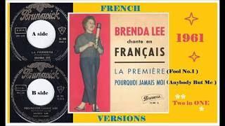 Brenda Lee - La premiere, Pourquoi jamais moi