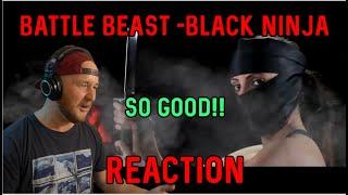 Reaction - Battle Beast - Black Ninja