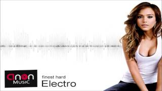 Episode #20 - NEW finest hard Electro 2013 | GUIDO MUSICS & ANON MUSIC |