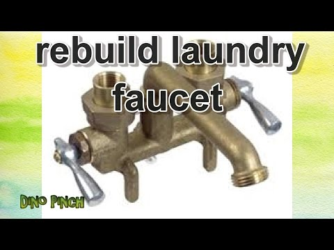 Rebuild Laundry Sink Faucets