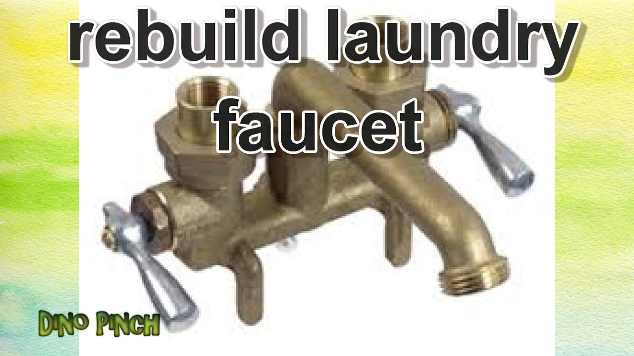 rebuild laundry sink faucets