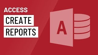 Access: Creating Reports