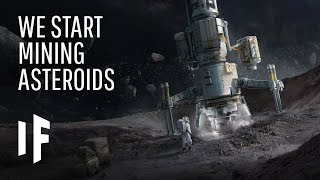 What If We Started Mining Asteroids?