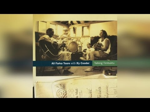 Ali Farka Toure & Ry Cooder - Talking Timbuktu (Full Album)