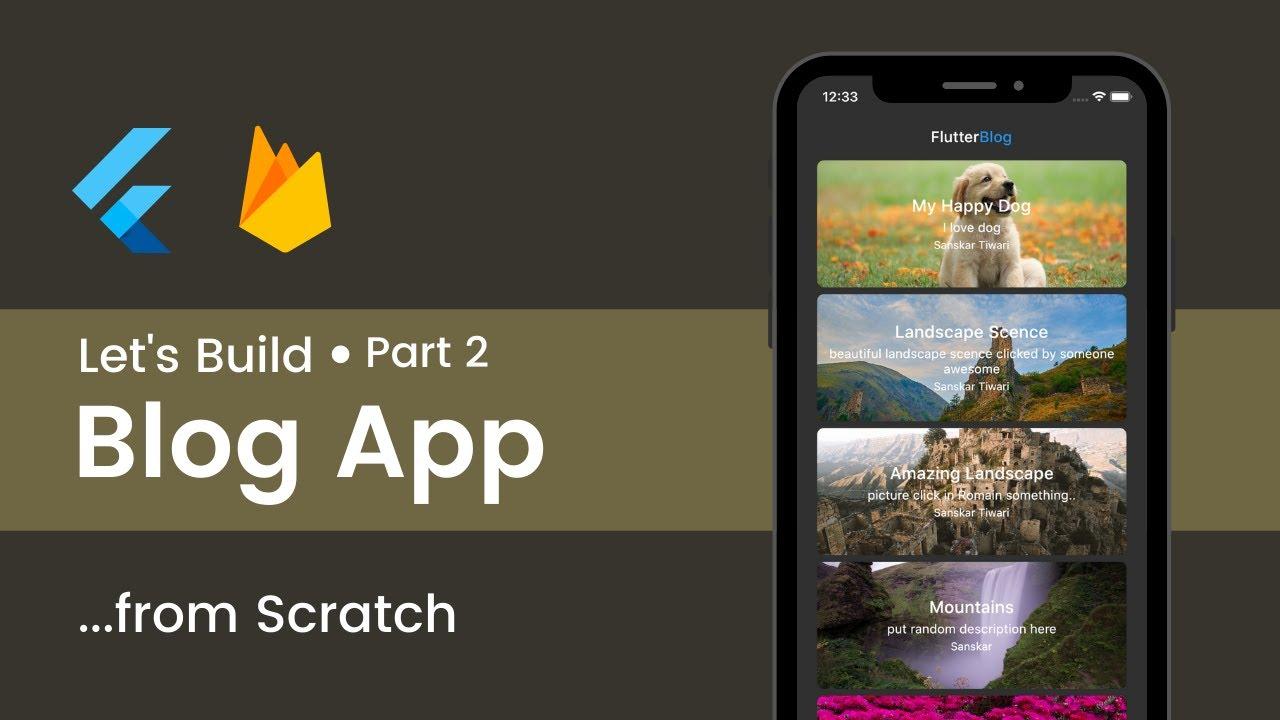 Build a Flutter Firebase Blog App Part 2/5