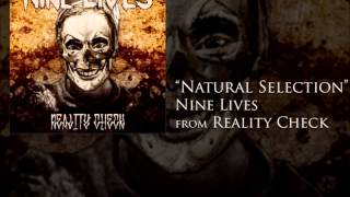 """Natural Selection"" - Nine Lives"