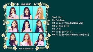 [Full Album] gugudan – Act.2 Narcissus (Mini Album)