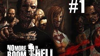 Поиграем в No More Room in Hell #1 - Знакомство с игрой