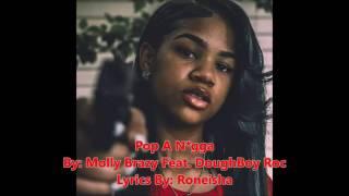 Download Video molly brazy Feat. Doughboy Roc - Pop A N*gga Lyrics MP3 3GP MP4