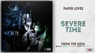 Paper Lovee - Severe Time (From The Soul)