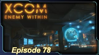 XCOM: Enemy Within - Episode 78 (Morbid Fear, continued...)