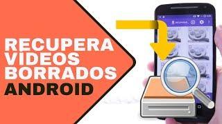 Cómo recuperar vídeos borrados en Android con y sin root
