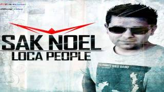 Sak Noel - Loca People (Summer Edition Official)